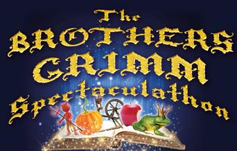 The Brothers Grimm Spectaculathon, Little Theatre, Torquay, Devon