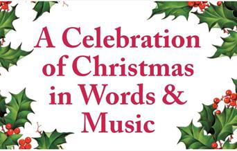 A Celebration of Christmas in Words & Music