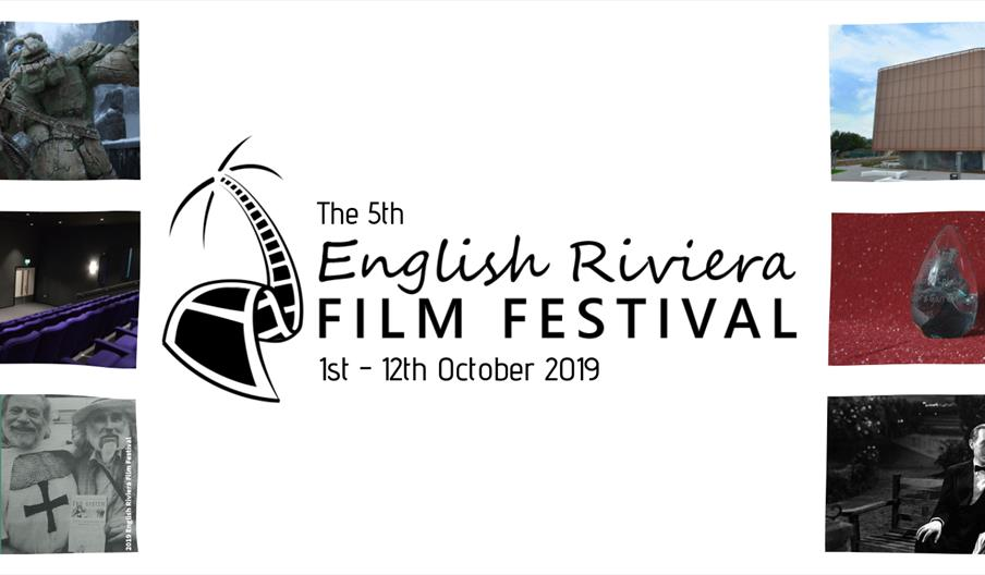The English Riviera Film Festival, Torquay, Paignton, Brixham, Devon