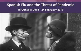 Fatal Flu: Spanish Flu and the Threat of Pandemic, Torquay Museum, Torquay, Devon