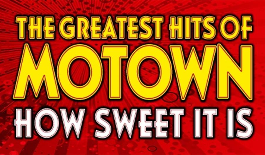 The Greatest Hits of Motown - How Sweet It Is, Princess Theatre, Torquay, Devon