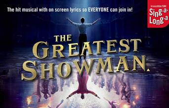 Sing-a-Long-a The Greatest Showman, Princess Theatre, Torquay, Devon