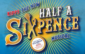 Kipps - The New Half A Sixpence Musical, Princess Theatre, Torquay, Devon