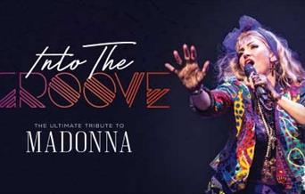 Into The Groove - The Ultimate Tribute to Madonna, Princess Theatre, Torquay, Devon