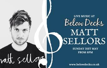 Matt Sellors Live at Below Decks