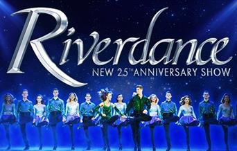 Riverdance - The New 25th Anniversary Show, Princess Theatre, Torquay, Devon