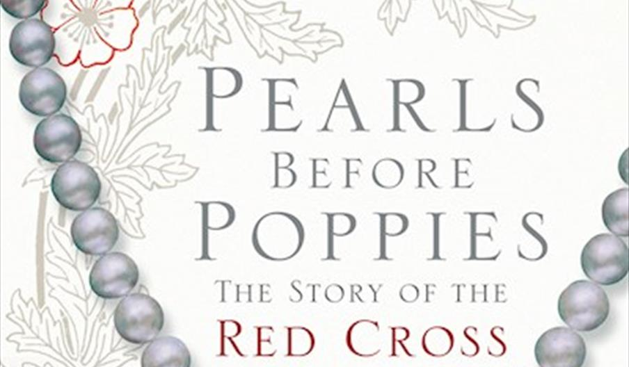 PEARLS BEFORE POPPIES: THE STORY OF THE RED CROSS PEARLS by chel Trethewy
