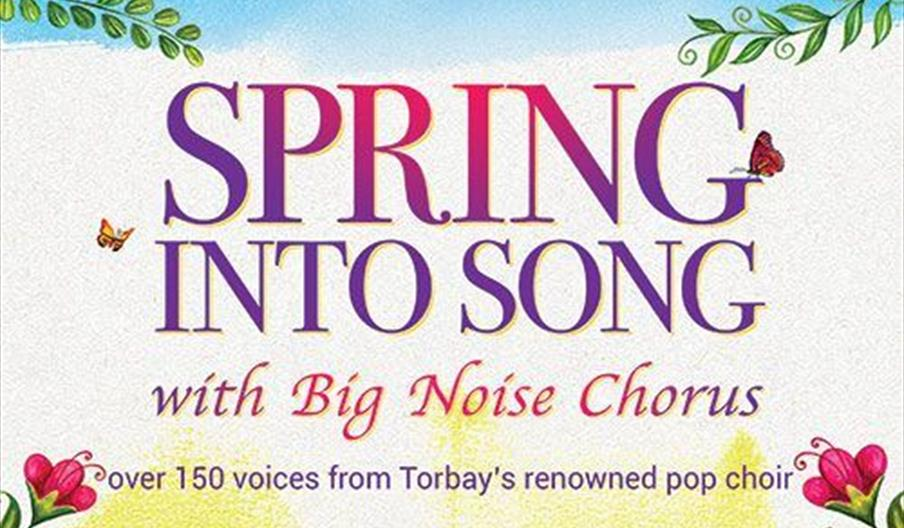 Spring into Song with Big Noise Chorus, Torquay, Devon